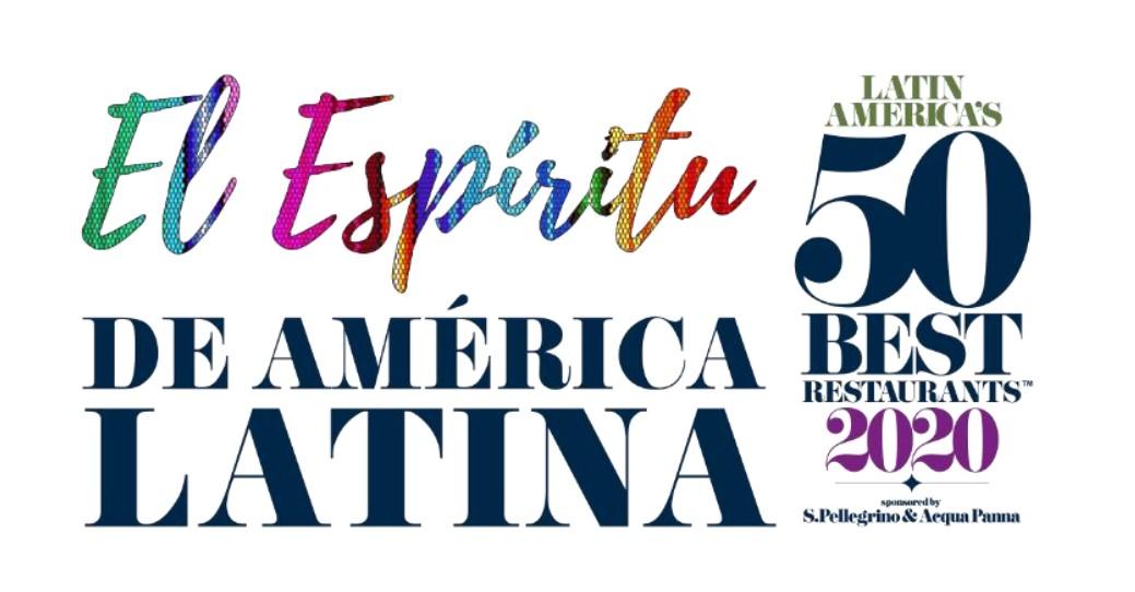 "Latin America's 50 Best Restaurants y S.Pellegrino & Acqua Panna presentan ""El Espíritu de América Latina"""